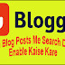 Blogger ki Blog Posts Me Search Description Enable Kaise Kare