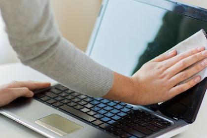 Cara Merawat Layar Laptop yang Kotor Terlengkap
