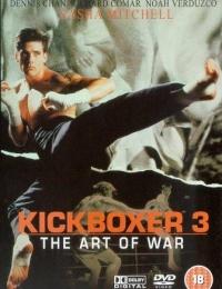 Kickboxer 3: The Art of War | Bmovies