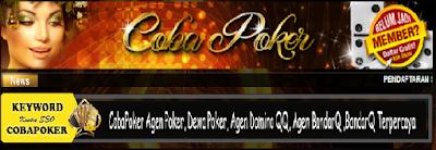 CobaPk.Com Agen Poker Online berkumpulnya DEWA POKER Terbaru 2016-2017