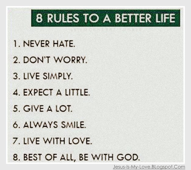 7 Rules Of Life Quote: Never Hate. -Never Worry