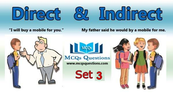 Direct and Indirect Speech MCQs Set 3