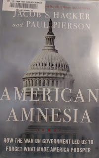 Book cover to American Amnesia: American Amnesia: How the War on Government Led Us to Forget What Made America Prosper by Jacob S. Hacker