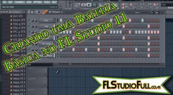 Criando uma Bateria Básica no FL Studio 11