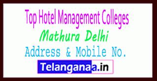 Top Hotel Management Colleges in Mathura Delhi