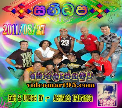 SANIDAPA LIVE IN BORALASGAMUWA 2011-08-27