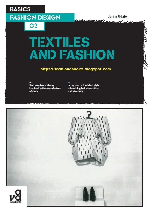 Basics Fashion Design: Textiles and Fashion