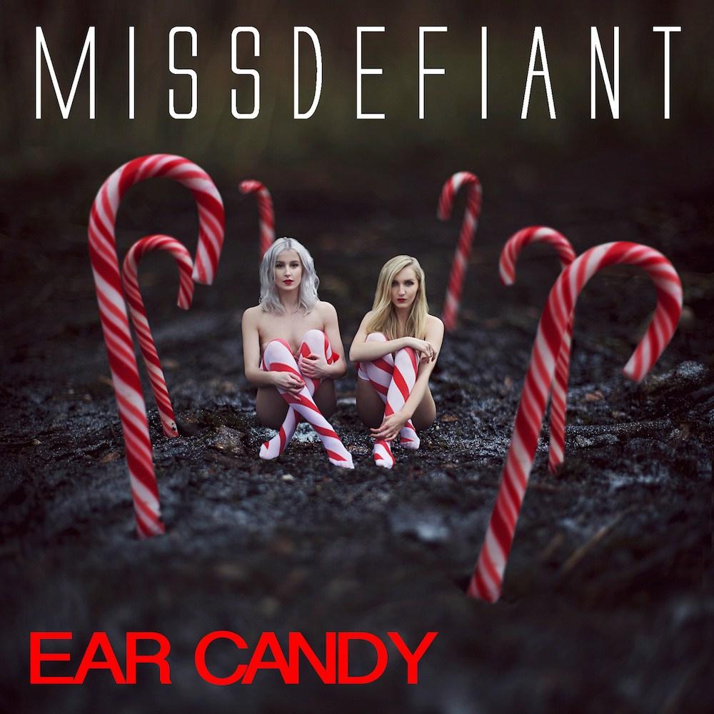 MissDefiant - Ear Candy (2016)