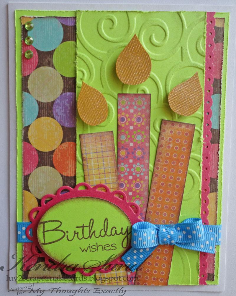 Luv 2 Scrap N' Make Cards: MTE Birthday Card