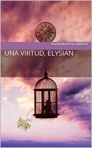Una virtud, Elysian