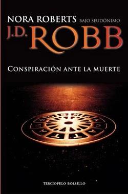 Conspiración ante la muerte – Nora Roberts – J.D Robb