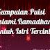 Kumpulan Puisi Islami Ramadhan untuk Istri Tercinta