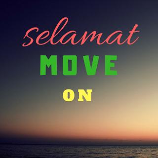 Tips move on dengan cepat