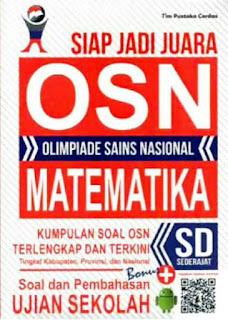 Siap Jadi Juara OSN Olimpiade Sains Nasional Matematika SD Sederajat