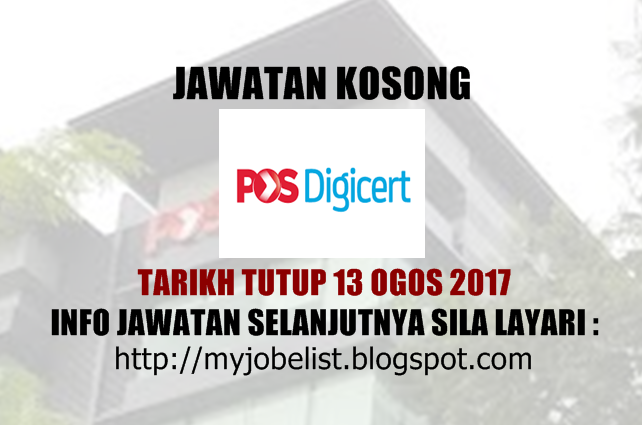 Jawatan Kosong Pos Digicert Sdn Bhd Ogos 2017