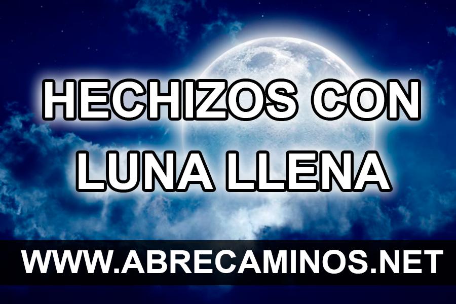 Hechizos y Rituales con la Luna Llena
