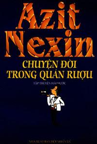 Chuyện Đời Trong Quán Rượu - Azit Nexin