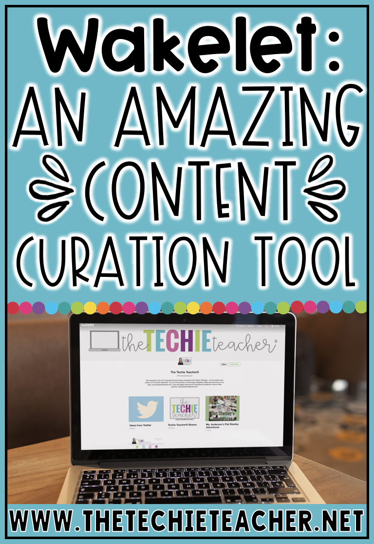 Wakelet Content Curation Tech Tool for Teachers and Students