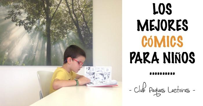 los mejores cómics para niños, beneficios y fomento lectura