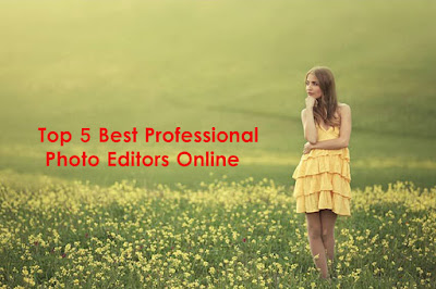 5 Professional Photo Editors Online You Should Know In 2019