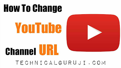 How to Change Youtube Channel URL Guide in Hindi