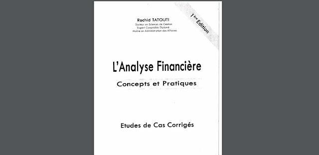 Télécharger L'analyse Financière - Concepts et Pratiques  de Rachid TATOUTI