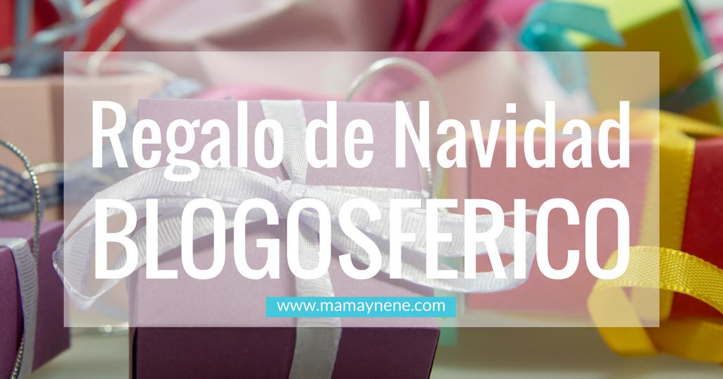REGALO-NAVIDAD-BLOGGER-MAMAYNENE-MATERNIDAD