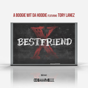 A Boogie Wit da Hoodie - Best Friend (feat. Tory Lanez) - Single Cover