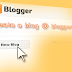 How to make a blog using Blogger.com