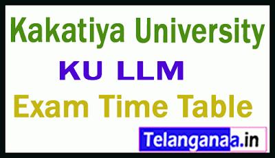 Kakatiya University LLM Exam Time Table