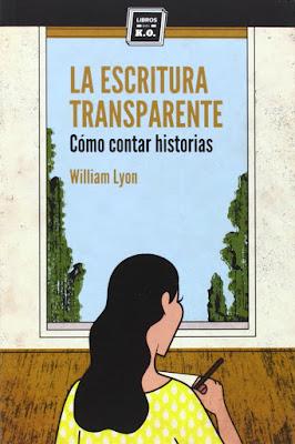 La escritura transparente (Cómo contar historias)