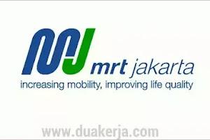 Lowongan Kerja BUMD PT MRT Jakarta Tahun 2019