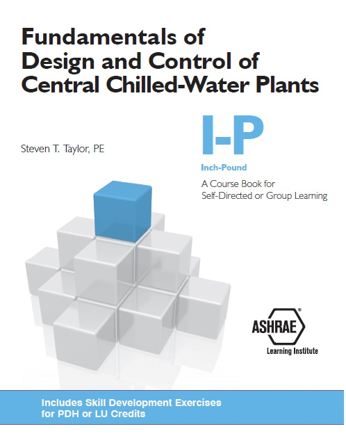 Fundamentals Of Design And Control Of Central Chilled Water Plants Ip