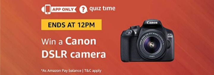 Amazon Quiz and win Canon DSLR Camera Quiz Answers 23 November