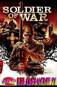Trailer-Movie-Soldier-Of-War-2019