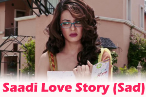 Saadi Love Story (Sad)