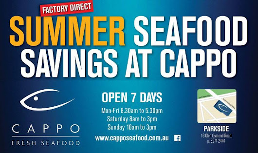 Super summer seafood specials at Cappo Seafood Parkside