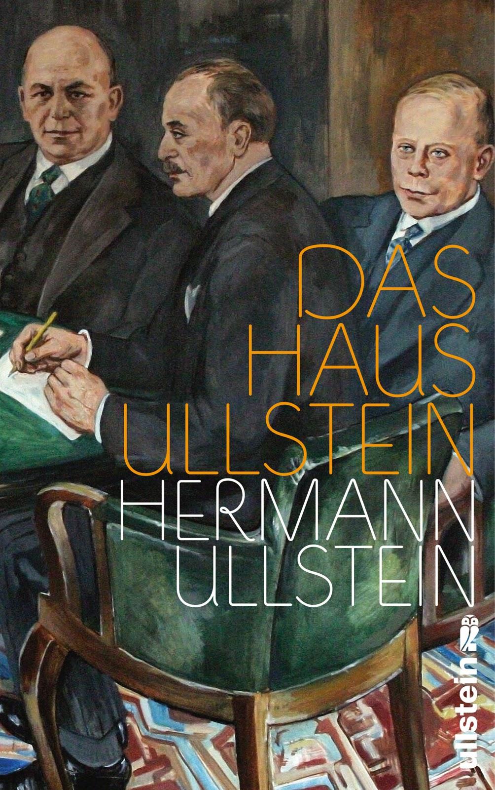 Das Haus Ullstein - Hermann Ullstein