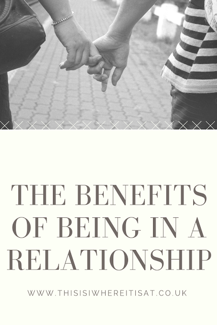 The benefits of being in a relationship
