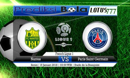 PREDIKSI SKOR Nantes vs Paris Saint Germain 15 Januari 2018
