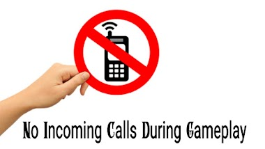 How To Avoid Phone Calls While Playing Online Games ?