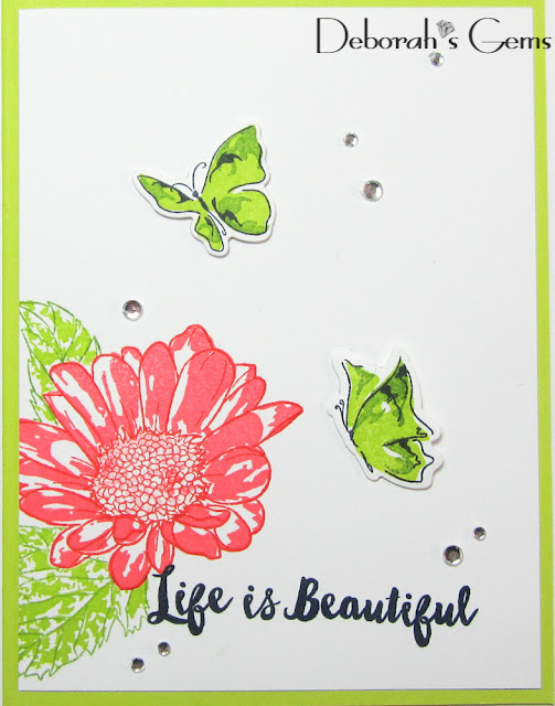 Life is Beautiful - photo by Deborah Frings - Deborah's Gems