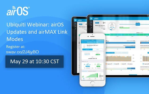 Streakwave Wireless Inc : Ubiquiti Webinar - airOS Updates