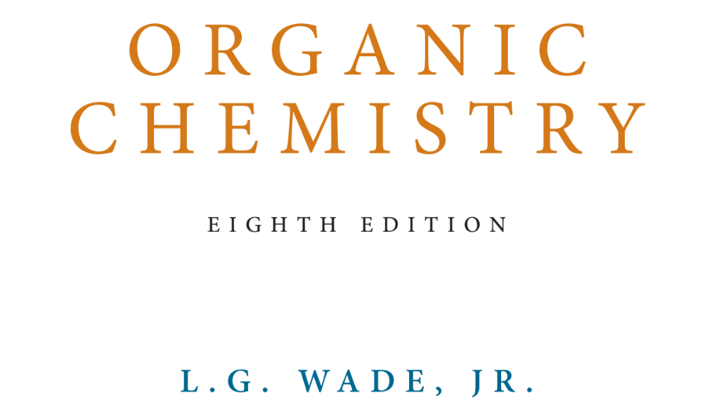 Download, Organic, Chemistry ,- (8th Edition) Leroy, G. Wade with ,manual ,Solution, PDF