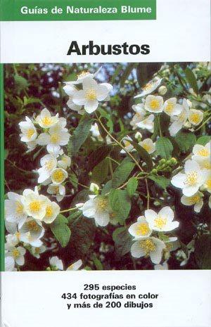 Arbustos – Guías de Naturaleza Blume