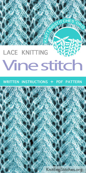 Vine Stitch Pattern is found in the Eyelet and Lace Stitches category. FREE written instructions, Chart, PDF knitting pattern. #knittingstitches #knitting #laceknitting