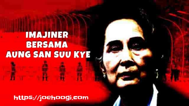 Imajiner Bersama Aung San Suu Kyi