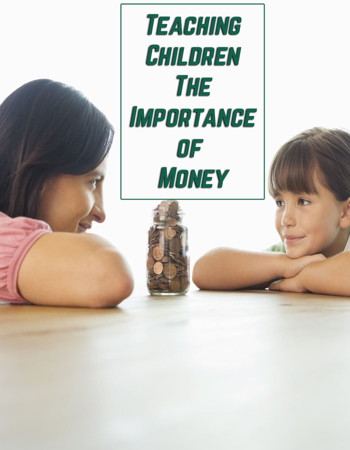 Teaching Children The Importance of Money