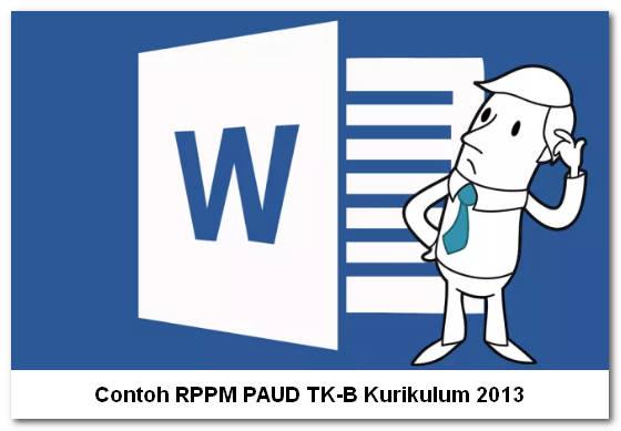 Contoh RPPM PAUD TK-B Kurikulum 2013
