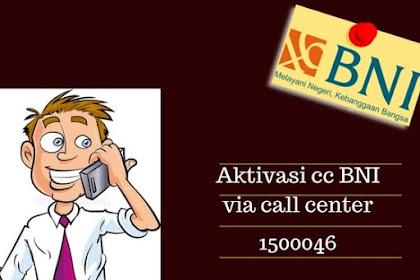 Cara Aktivasi kartu kredit BNI via sms dan Call Center